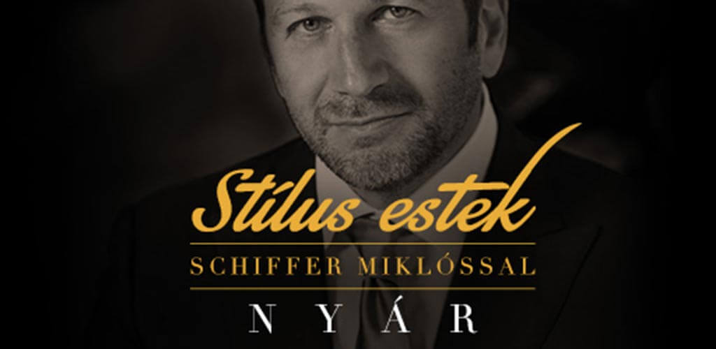 Stílus est Schiffer Miklóssal